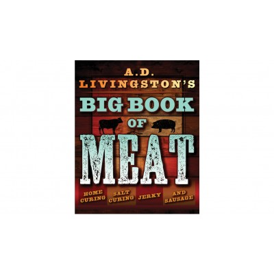 A D Livingstons Big Book of Meat by A D Livingston