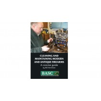 Cleaning and Maintaining Firearms by Bill Harriman
