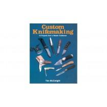 Custom Knifemaking by Tim McCreight