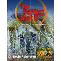 The Perfect Shot II by Dr Kevin Robertson