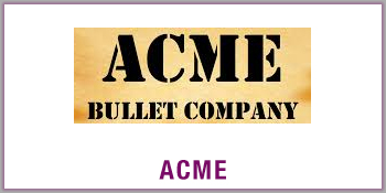 ACME Bullets